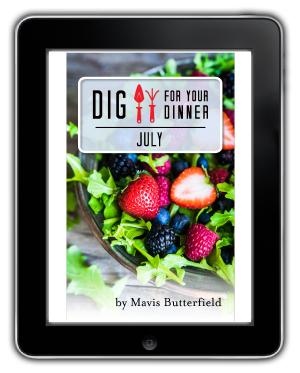 Dig For Your Dinner July eBook